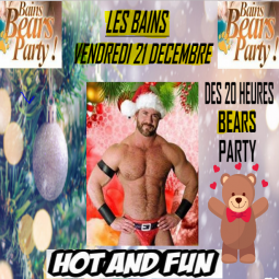 HOT CHRISMAS BEARS , vendredi 21 Décembre