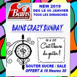 Bains Crazy Sunday